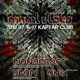 Onix live @ Kaptár Club, Mnml Dizko 2010.07.16.