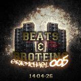 Beats & Broteins: 005 - 14.04.26