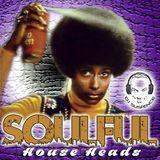 Soulful House Heads