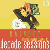 Dj RainBoy Alive Session @ 1punto5  - DECADE SESSIONS 01