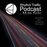 Rhythm Traffic Radio Show episode 3 with Tomek DJ & DJ Ground