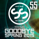 SKY SOUND - GoodBye Spring 2015 [monolog55]