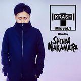 KRASH Mix vol.1(Mixed By SHINYA NAKAMURA)