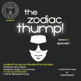 The Zodiac Thump: Season 2, Episode 1
