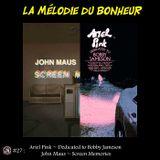 La Mélodie du Bonheur #27 - Dedicated to Bobby Jameson & Screen Memories