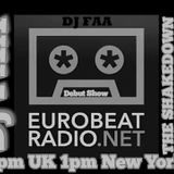 DJ FAA... DEBUT SHOW ON EUROBEATRADIO.NET ...THE SHAKEDOWN!!! (NO MIC ??)14/05/17