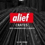 Alief Crates (Best of 90's Independent Hip-Hop)