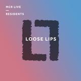 Loose Lips w/ Howard Long (Strange Riddims) - Thursday 18th January 2018 - MCR Live Residents
