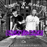 #BackToBack Episode.12 // @DJBlighty x @DJ_Bailey1 // R&B, Hip Hop, Afrobeats & U.K.