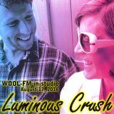 Luminous Crush | WOOL-FM in-studio