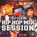 DJ CLEIN HIP HOP MIX SESSION