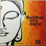 Buddhaa Deep Alpha 26