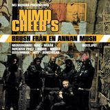 Nimo Cheeb's – Brush Från En Annan Mush Vol 1 (2007)