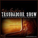John Godfrey's Troubadour Show #15
