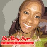 Shaytape: Music Compiled by Preach Jacobs