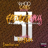WhoOCares - Freudenhaus Episode 051 with special guest: DJ Bom