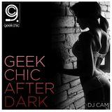 Geek Chic After Dark