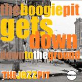 The Jazz Pit Vol.6 : Boogie pit Pt.6