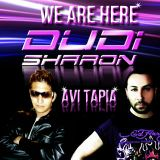 Dudi Sharon - We Are Here ( Avi Tapia Rmx)