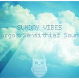SUNDAY VIBES - Mixed by Margos/Sensithief Sound