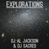 DJ Al Jackson & DJ Sacred – Explorations (08.11.17)