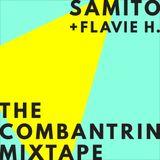 SAMITO + FLAVIE H. - THE COMBANTRIN MIXTAPE