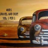 WKRG GRAVEL AND DUST VOL.1 MIX 1