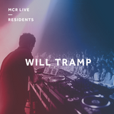 Will Tramp - Tuesday 25th September 2018 - MCR Live Residents