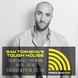 Sam Townend's Tough House - Thursday night - Friday Morning 30th October 2015