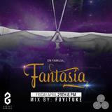 En Familia: Fantasia w/ WADE 29.4.16