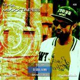 THA MIXXXTAPES #20 - DJ SOUL ALMA