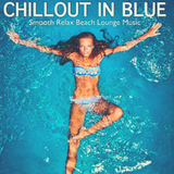 COCKTAIL HOUR : Chill Out In Blue