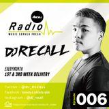 Axcell Radio Episode 006 - DJ RECALL