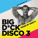 Gristy - Big Dick Disco 3