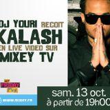 Kalash 972 Live sur Mixey TV 10/12