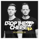 SAY CHEESE Radio 165 (After Mix)