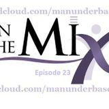 ManUnder Base - In The Mix @ Episode 23