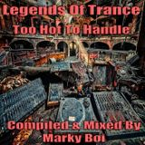 Marky Boi - Legends Of Trance To Hot To Handle