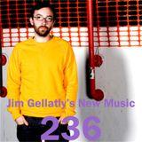 Jim Gellatly's New Music episode 236