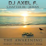 DJ Axel F. - Awakening - Jehan (Chapter 06)