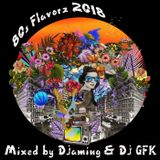 Djaming & Dj GFK - 80s Flavorz 2018