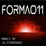 ANTH3M pres. FORMA 011 - mixed by Dj Forensic