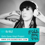 Girls Gone Vinyl Exclusive Mix #27 - ELZ - San Francisco - HouseWreckaz mix