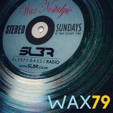 Wax Nostalgic #79