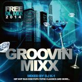 GROOVIN LIVE MIX / Mixed BY DJ K-1