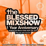 The Blessed MixShow #1 Live Stream Date April 17, 2017