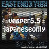vesper vol.5.5  japaneseonly mixed by soucuts a.k.a UCHIDA