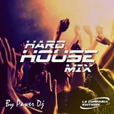 Hard House Mix By Pawer Dj And LCE.2015