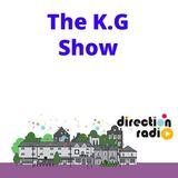 The K.G Show (Show 2) - Keiran Gladigau