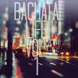 Bachata Life. Vol 1